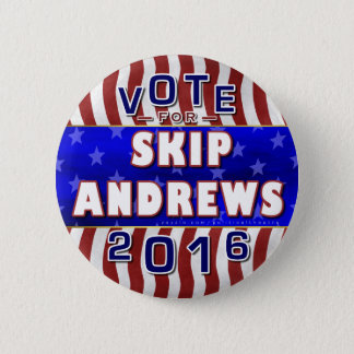 Skip Andrews President 2016 Election Republican Button