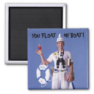 Skip Sayles™_You Float My Boat! humorous magnet
