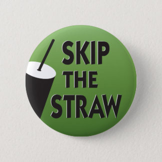 Skip the Straw environment Button