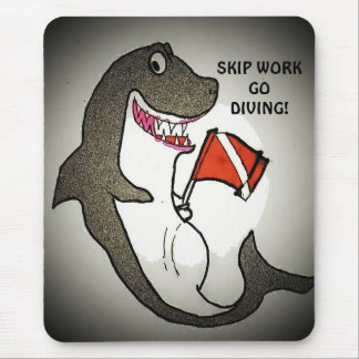 Skip work Go diving! Mouse Pad