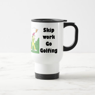 skip work go golfing merchandise travel mug