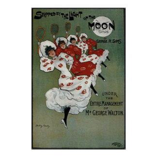 Skipped By The Light Of The Moon Dudley Hardy 1899 Poster