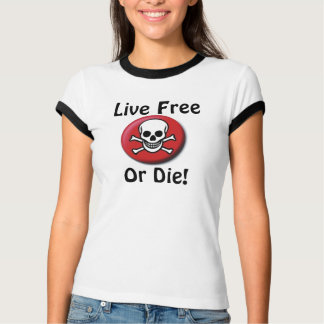 skull and crossbone, Live Free Or Die! T-Shirt
