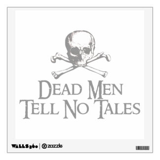 Skull and Crossed Bones - Dead Men Tell No Tales Wall Sticker