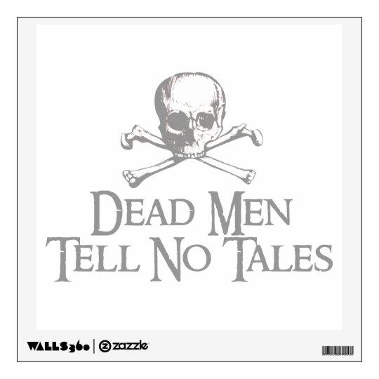 Skull and Crossed Bones - Dead Men Tell No Tales Wall Sticker