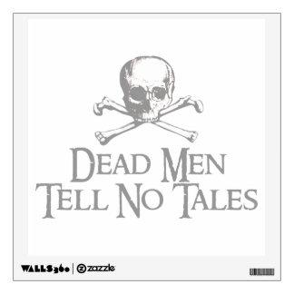 Skull and Crossed Bones - Dead Men Tell No Tales Wall Graphics