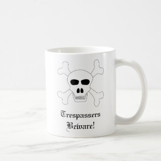 Skull & Crossbones Trespassers Beware! Coffee Mug