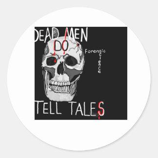 Skull forensic science CSI dead men Classic Round Sticker