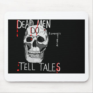 Skull forensic science CSI dead men Mouse Pad