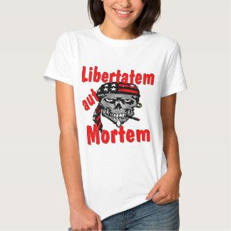 Skull Libertatem aut Mortem (Latin for Liberty or T-Shirt
