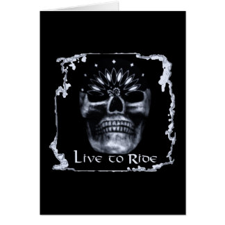 Skull-Live to Ride Greeting Card