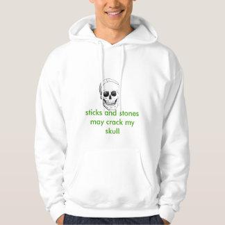 skull, sticks and stones may crack my skull sweatshirt