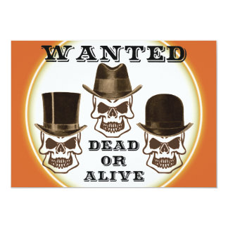 Skull Wanted Dead or Alive Invitation