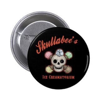 Skullabee's Ice Creamatorium Button