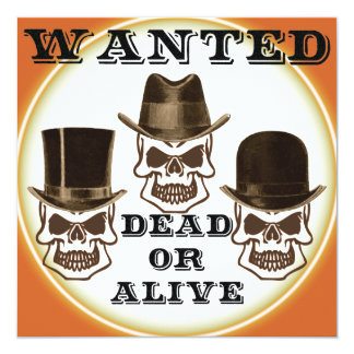 Skulls Wanted Dead or Alive Invitation