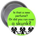 Skunk Pins