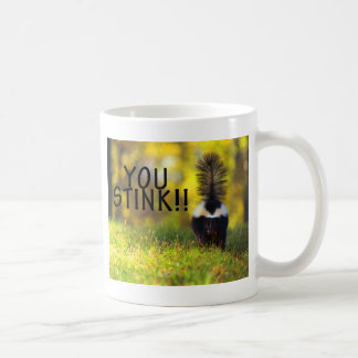 Skunk You Stink Coffee Mug