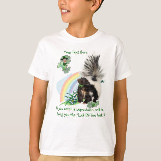 "Skunks, Leprechauns and the ""Luck Of The Irish"" T-Shirt"