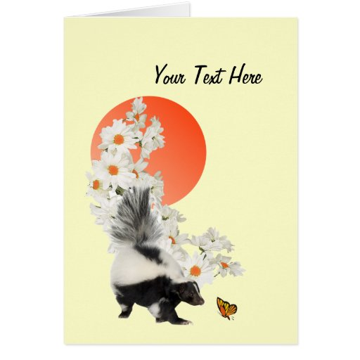 Skunks Need Time To Smell Flowers Too! Greeting Card