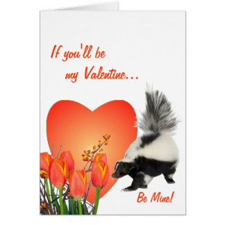 Skunks Need Time To Smell Flowers Too Valentine Card