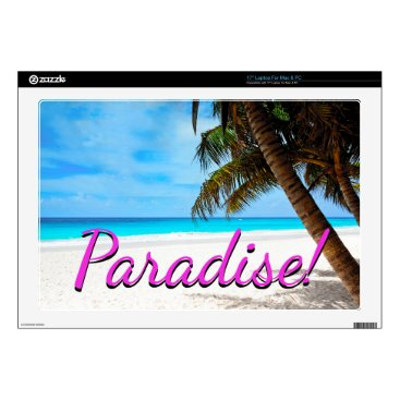 "gypsypoetproducts Sky, beach, palm trees - Paradise! 17"" Laptop Skins"
