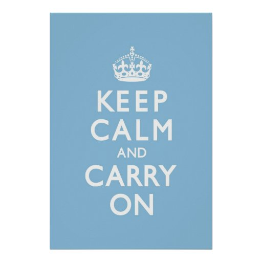 Sky Blue Keep Calm and Carry On Poster