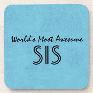 Sky Blue Worlds Most Awesome Sister Home Gift Item Coaster