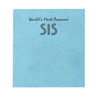 Sky Blue Worlds Most Awesome Sister Home Gift Item Notepad