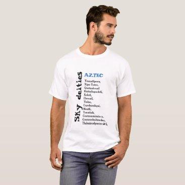 Aztec Themed Sky deities AZTECS T-Shirt
