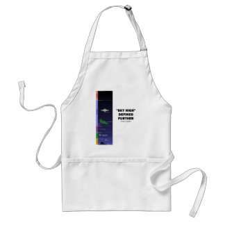 """Sky High"" Defined Further (Atmosphere) Adult Apron"