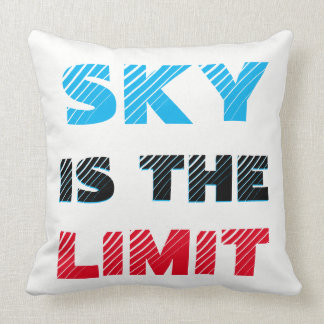 SKY IS THE LIMIT Pillow