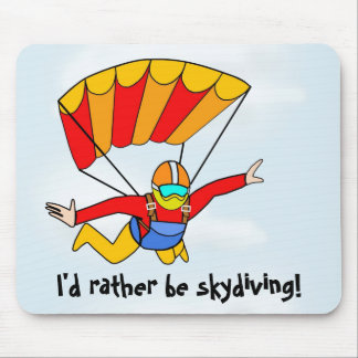 Skydive - I'd rather be skydiving! - Blue Mouse Pad