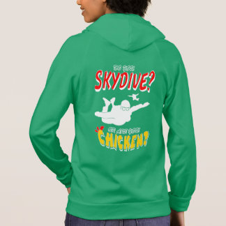 Skydive or Chicken? (wht) Hoodie