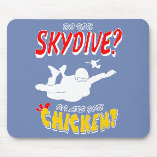 Skydive or Chicken? (wht) Mouse Pad