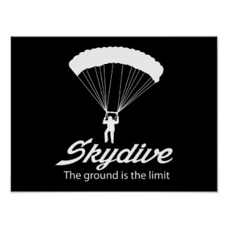 Skydive the Ground Is The Limit Poster