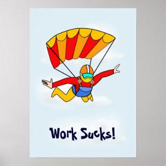 Skydive - Work Sucks! Poster