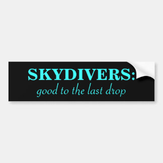 Skydiver Motto Bumper Sticker