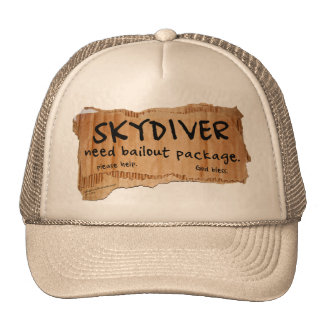 SKYDIVER Need Bailout Package Trucker Hat