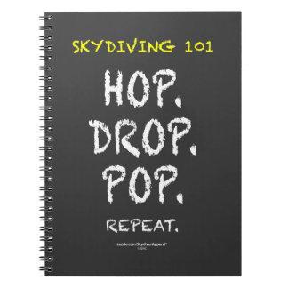 Skydiving 101 - Hop. Drop. Pop. Repeat. Spiral Notebook