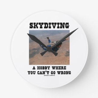 Skydiving A Hobby Where You Can't Go Wrong Clock