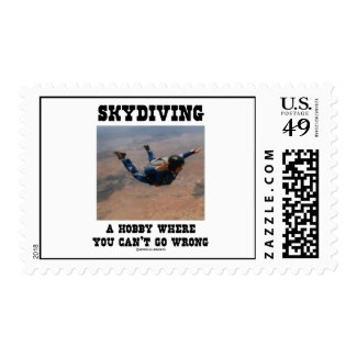 Skydiving A Hobby Where You Can't Go Wrong Postage Stamp