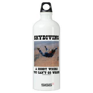 Skydiving A Hobby Where You Can't Go Wrong SIGG Traveler 1.0L Water Bottle