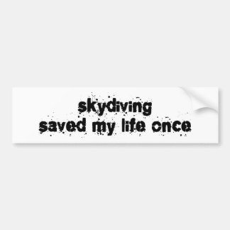 Skydiving ahorró mi vida una vez pegatina para auto