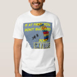 skydiving If at first you don't succeed don't T Shirt
