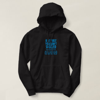 Skydiving is Not for You Hoodie