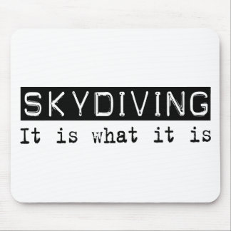 Skydiving It Is Mouse Mats