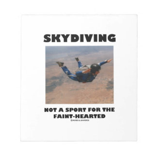 Skydiving Not A Sport For The Faint-Hearted Note Pad