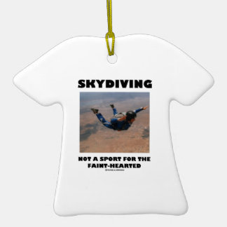 Skydiving Not A Sport For The Faint-Hearted Christmas Tree Ornament