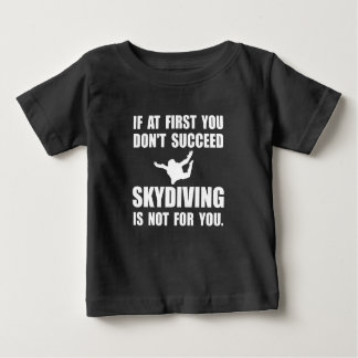 Skydiving Not For You Infant T-shirt