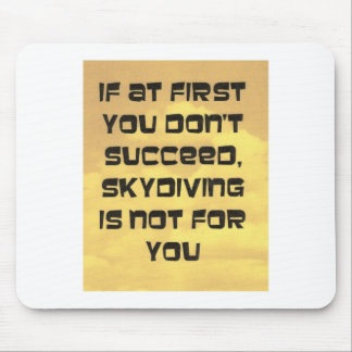 skydiving saying mouse pads